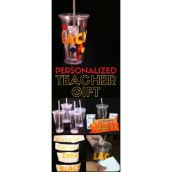 Frantic Personalized Name Cups Are Teacher Gifts A New A Diy New Teacher Gift Straw Cup Crafty Blog Stalker Personalized Teacher Gifts Walmart Personalized Teacher Gifts Under 20