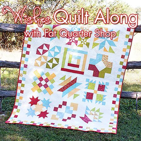 Wishes Quilt Along @ Fat Quarter Shop
