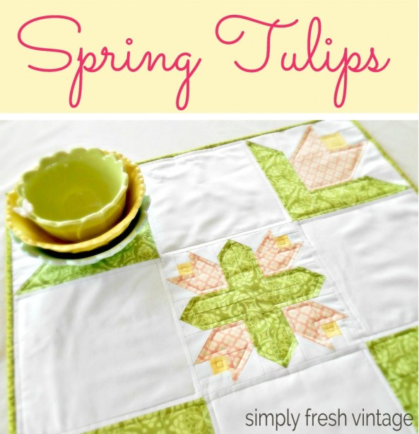 Spring-Tulips Table Topper @ Simply Fresh Vintage