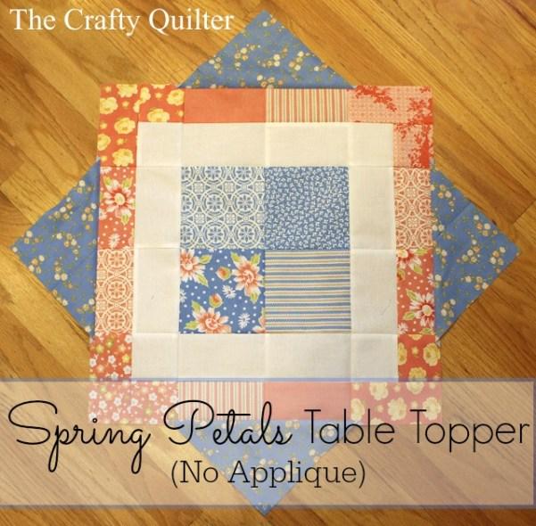 Spring Petals Table Topper (non-applique option) @ The Crafty Quilter