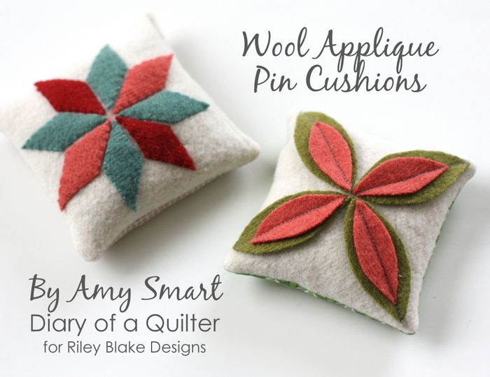 Wool Applique Pin Cushions at Diary of a Quilter