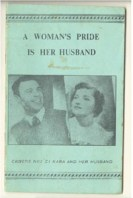 woman's pride is her husband, A - Akaosa,Chinwe (Mrs.)