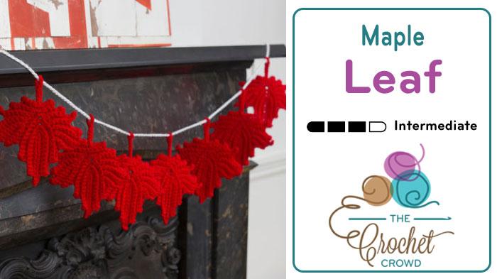 Crochet Maple Leaf + Video Tutorial