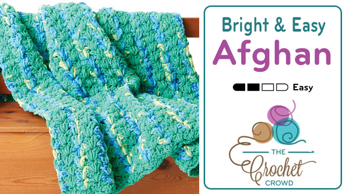 Crochet Bright & Easy Blanket