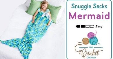 Crochet Mermaid Tail Snuggle Sack + Tutorial