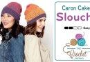 Crochet Beanie Slouchy Featuring Caron Cakes + Tutorial