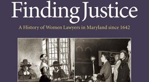 Book celebrates evolution of women attorneys in Maryland