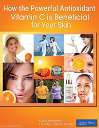 Top 5 Benefits of Vitamin C in Skincare Highlighted in Sublime Beauty® Report ...