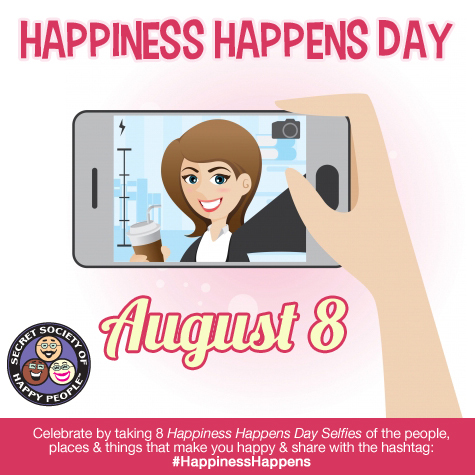 The Secret Society of Happy People Celebrates the 16th Happiness Happens Day