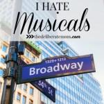 I Hate Musicals