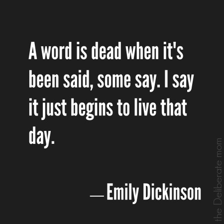 Words - Emily Dickinson quote
