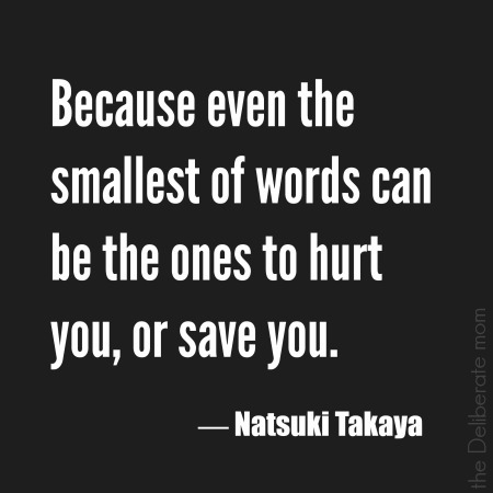 Words - Natsuki Takaya Quote