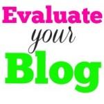 Evaluate your blog #blogging #tips