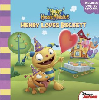 Henry Hugglemonster Henry Loves Beckett