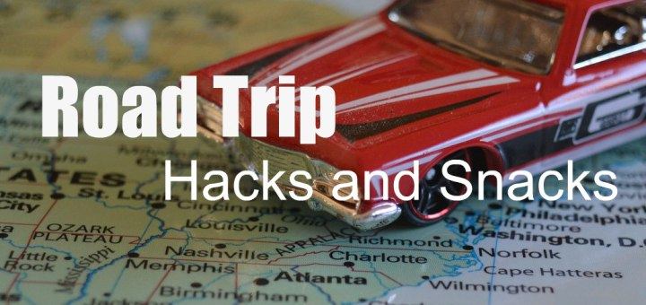 toy car and map, Road Trip Hacks and Snacks, www.theeducationaltourist.com