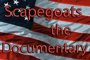 6480379991 21 {Private Screening} Scapegoats, A Documentary