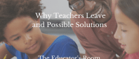 Why Teachers Leaveand Possible Solutions
