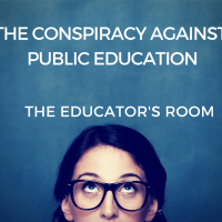 The Conspiracy Against Public Education