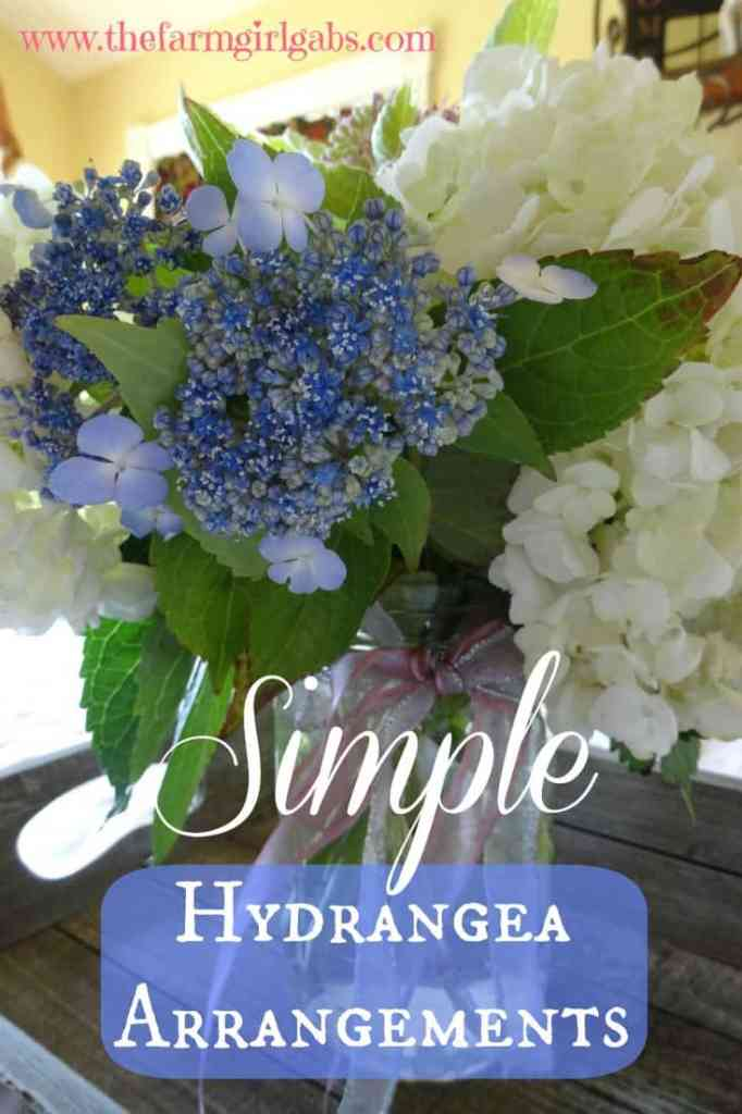 Simple hydrangea mason jar arrangements the farm girl gabs