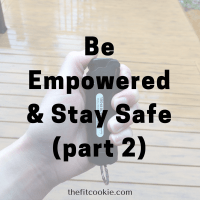 Be Empowered & Stay Safe, Part 2