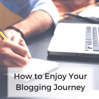How to Enjoy Your Blogging Journey