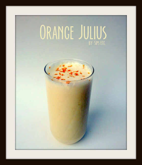 """Orange-you glad you can make these at home"" Orange Julius Recipe picture sips etc"