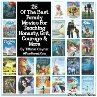 25 Of The Best Family Movies For Teaching Honesty, Grit, Courage & More, by Tiffanie Ceynar.