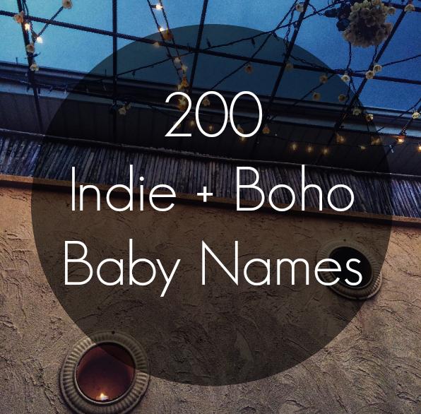 200 Indie + Bohemian Baby Names