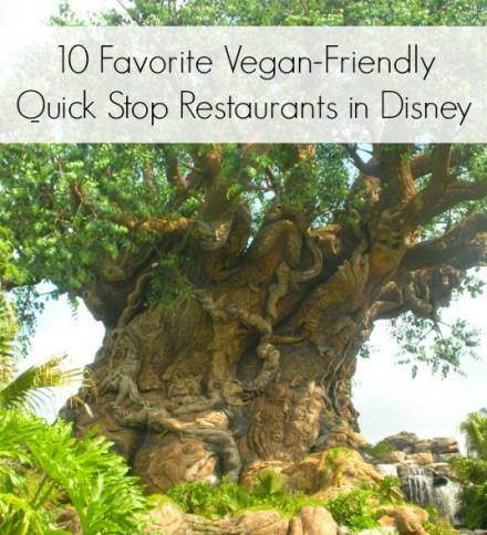 10 Vegan-Friendly Quick Stop Restaurants Disney World