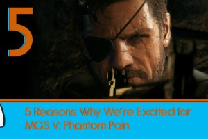 5-Reasons-We're-Excited-for-Metal-Gear-Solid-V-The-Phantom-Pain