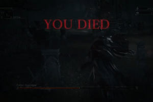BloodborneYouDied