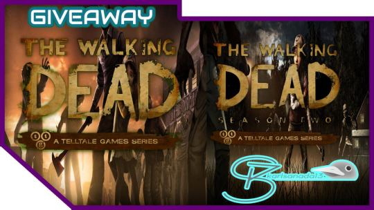 The Walking Dead Season 1 and Season 2 Telltale Game Giveaway
