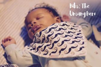 Bibs: The Unsung Hero