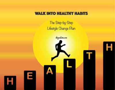 How To Walk Into Healthy Habits - The GOODista