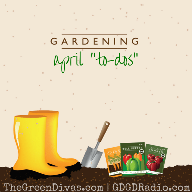 april gardening to dos
