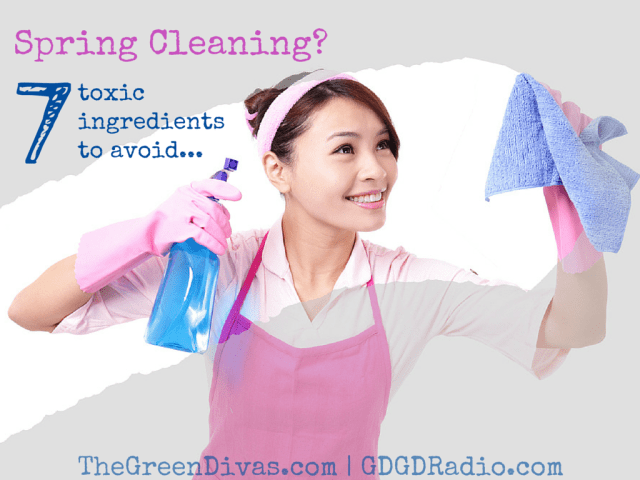 7 toxic ingredients, safe spring cleaning