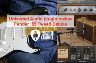 Universal Audio Fender '55 Tweed Deluxe plugin review