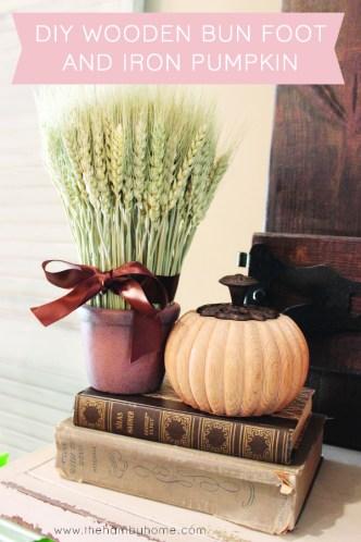 DIY Wooden Bun Foot and Iron Pumpkin and Wheat