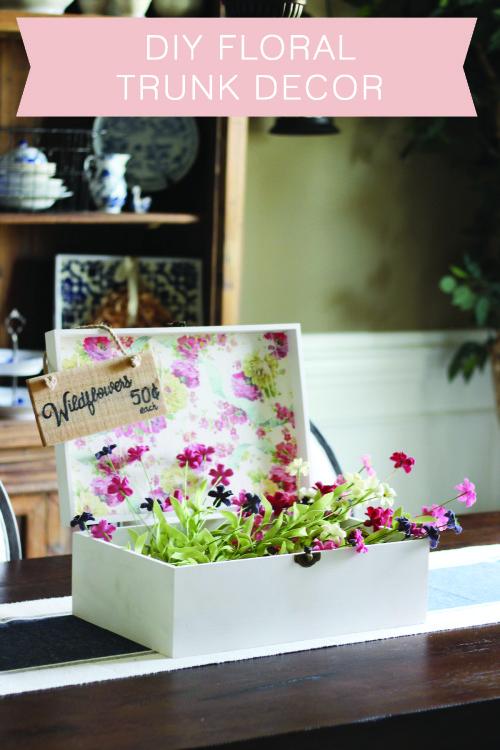 DIY Floral Trunk Decor