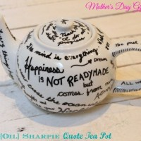 Mother's Day Gift Idea: DIY Sharpie Quote Tea Pot