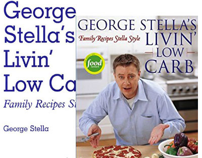 George Stella's Livin Low Carb