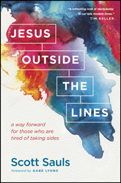 Jesus Outside the Lines by Scott Sauls: Book Review