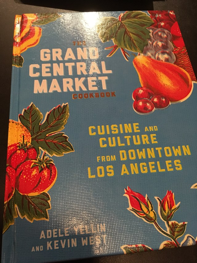 The Grand Central Market Cookbook: Review by The He Said She Said Experience