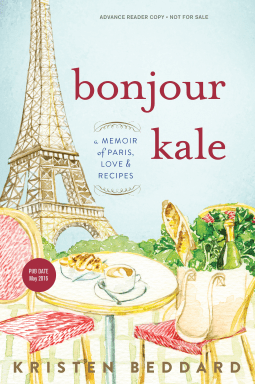 Bonjour Kale by Kristin Beddard- NetGalley Reads June 2017- Review by The He Said She Said Experience