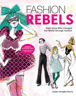 Fashion Rebels- Book Review by The He Said She Said Experience- May 2016 NetGalley Reads