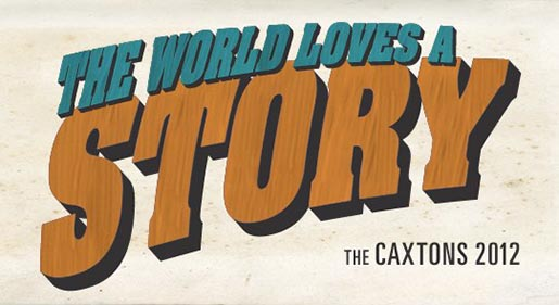 Caxtons 2012 The World Loves A Story