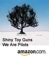 Shiny Toy Guns - We Are Pilots CD at Amazon.com