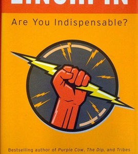 Review of Linchpin – Are You Indispensable? by Seth Godin