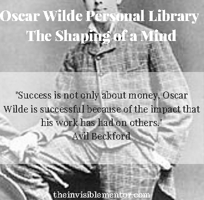 Oscar Wilde Personal Library – The Shaping of a Mind