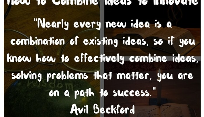 How to Combine Ideas to Innovate